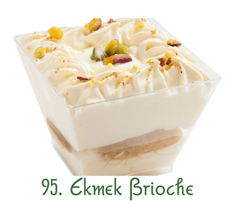 95. Ekmek Brioche